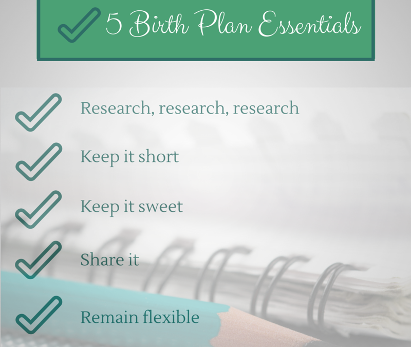 5 Birth Plan Essentials